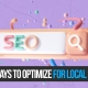 3 Ways to Optimize for Local SEO